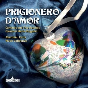 Prigionero d'Amor, Aberdeen Early Music Collective