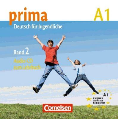 Prima - Deutsch für Jugendliche/junge Erwachsene: Bd.2 Audio-CD zum Lehrbuch