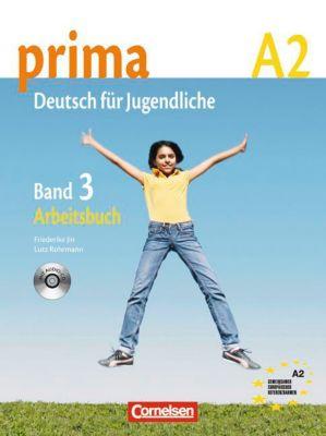 Prima - Deutsch für Jugendliche/junge Erwachsene: Bd.3 Arbeitsbuch, m. Audio-CD