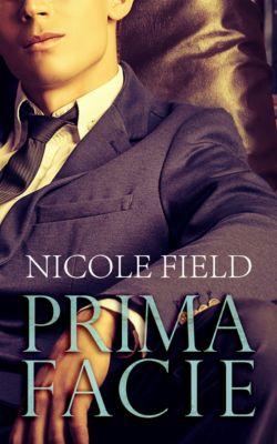 Prima Facie, Nicole Field