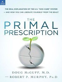 Primal Prescription, Robert Murphy, Doug McGuff