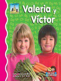 Primeros Sonidos: Valeria y Victor, Cathy Camarena. M.Ed.