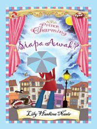 Prince Charming: Siapa Awak?, Lily Haslina Nasir