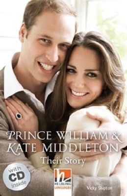 Prince William & Kate Middleton, m. 1 Audio-CD, Vicky Shipton