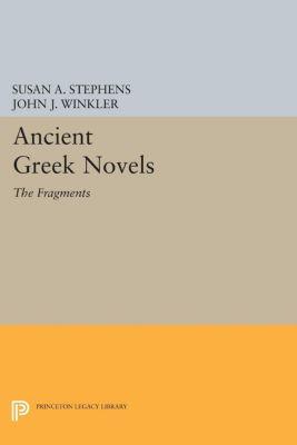 Princeton Legacy Library: Ancient Greek Novels