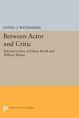 Princeton Legacy Library: Between Actor and Critic