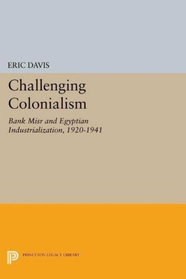 Princeton Legacy Library: Challenging Colonialism, Eric Davis