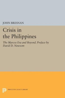 Princeton Legacy Library: Crisis in the Philippines
