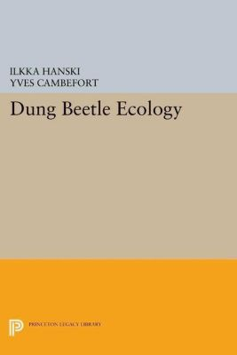 Princeton Legacy Library: Dung Beetle Ecology