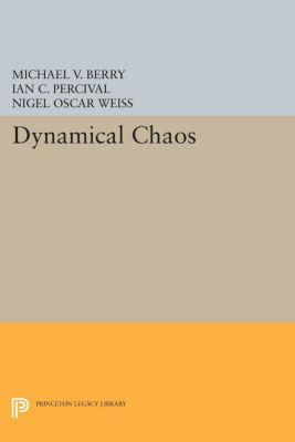 Princeton Legacy Library: Dynamical Chaos