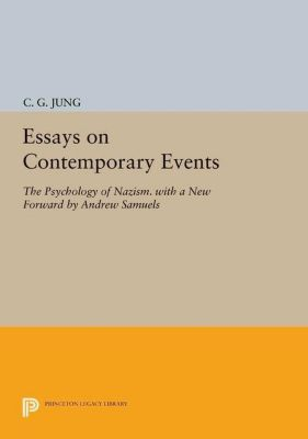 Princeton Legacy Library: Essays on Contemporary Events, C. G. Jung