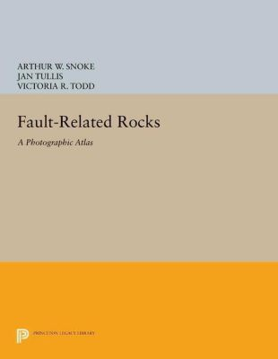 Princeton Legacy Library: Fault-related Rocks