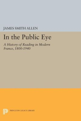Princeton Legacy Library: In the Public Eye, James Smith Allen