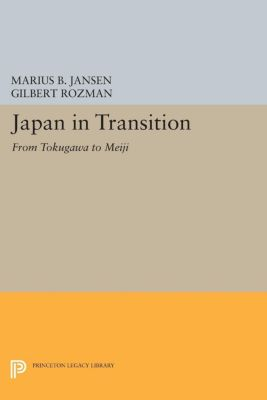 Princeton Legacy Library: Japan in Transition