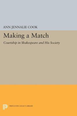 Princeton Legacy Library: Making a Match, Ann Cook