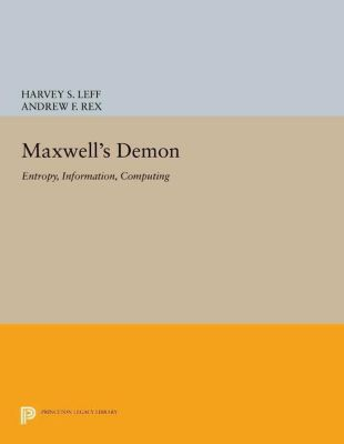 Princeton Legacy Library: Maxwell's Demon