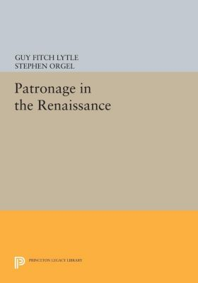 Princeton Legacy Library: Patronage in the Renaissance