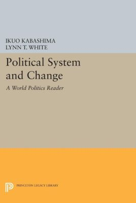 Princeton Legacy Library: Political System and Change