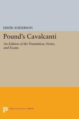 Princeton Legacy Library: Pound's Cavalcanti, David Anderson