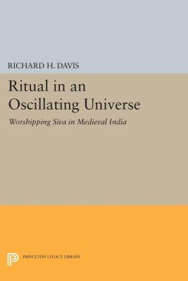 Princeton Legacy Library: Ritual in an Oscillating Universe, Richard H. Davis