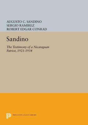 Princeton Legacy Library: Sandino, Augusto C. Sandino