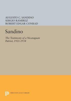 Princeton Legacy Library: Sandino, Augusto C. Sandino, Augusto Sandino