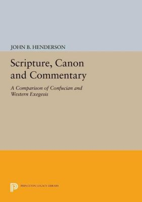 Princeton Legacy Library: Scripture, Canon and Commentary, John B. Henderson