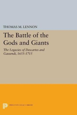 Princeton Legacy Library: The Battle of the Gods and Giants, Thomas M. Lennon