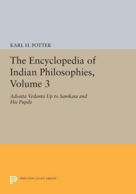 Princeton Legacy Library: The Encyclopedia of Indian Philosophies, Volume 3