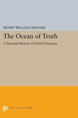 Princeton Legacy Library: The Ocean of Truth, Henry William Menard
