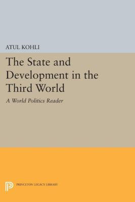 Princeton Legacy Library: The State and Development in the Third World