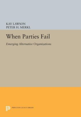 Princeton Legacy Library: When Parties Fail