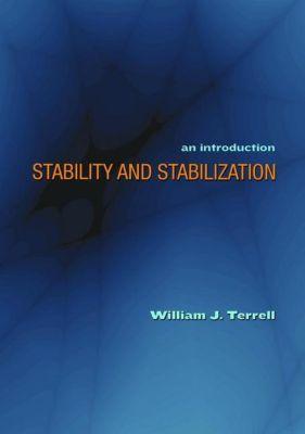 Princeton University Press: Stability and Stabilization, William J. Terrell