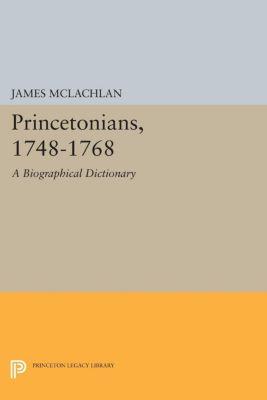 Princetonians, 1748-1768, James McLachlan