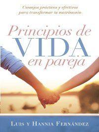 Principios de vida en pareja, Luis Fernández, Hannia Fernández