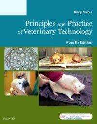 Principles and Practice of Veterinary Technology - E-Book, Margi Sirois