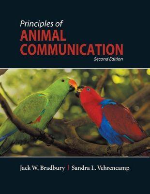 Principles of Animal Communication, Jack W. Bradbury, Sandra L. Vehrencamp