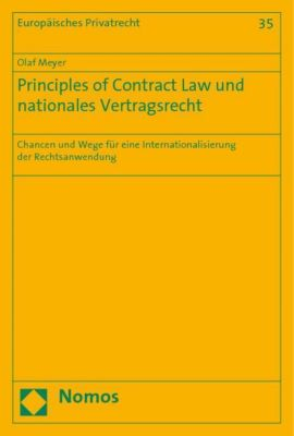 Principles of Contract Law und nationales Vertragsrecht, Olaf Meyer