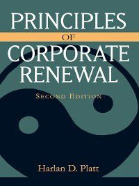 Principles of Corporate Renewal, Harlan D. Platt
