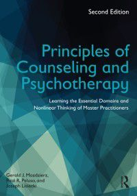 Principles of Counseling and Psychotherapy, Gerald J. Mozdzierz, Joseph Lisiecki, Paul R. Peluso