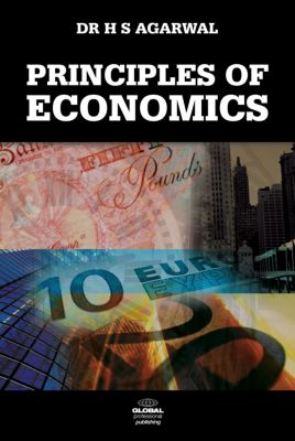 Principles of Economics, H. S. Dr H. S. Agarwal