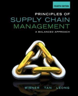 Principles of Supply Chain Management, Joel Wisner, G. Leong, Keah-Choon Tan