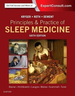 Principles & Practice of Sleep Medicine, Meir H. Kryger, Thomas Roth, William C. Dement