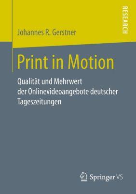 Print in Motion, Johannes R. Gerstner