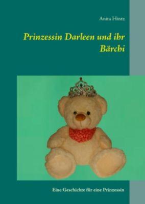 Prinzessin Darleen und ihr Bärchi, Anita Hintz