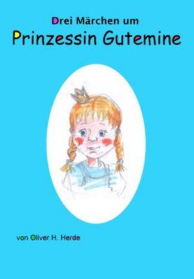 Prinzessin Gutemine, Oliver H. Herde