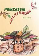 Prinzessin Kartoffelinchen, Heike Schütz