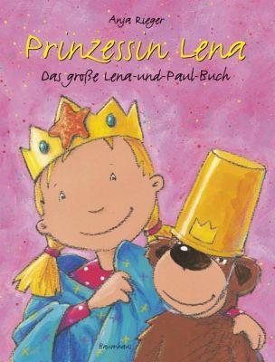 Prinzessin Lena, Das große Lena-und-Paul-Buch, Anja Rieger
