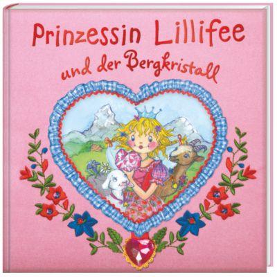 Prinzessin Lillifee Band 9: Prinzessin Lillifee und der Bergkristall, Monika Finsterbusch