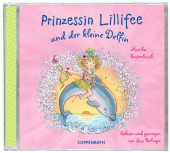 Prinzessin Lillifee und der kleine Delfin, Audio-CD, Monika Finsterbusch